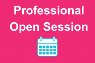 pink background with white text: Professional Open Sessions and calendar