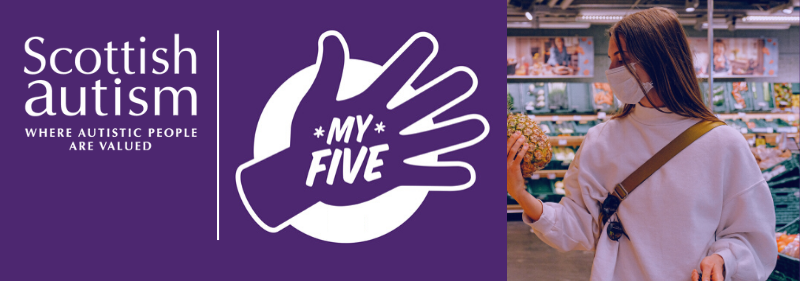 Scottish Autism My Five Logo and lady with face mask in supermarket
